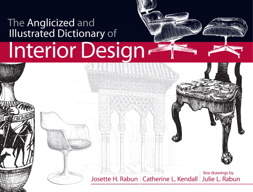 Pearson education anglicized and illustrated dictionary for An illustrated history of interior decoration