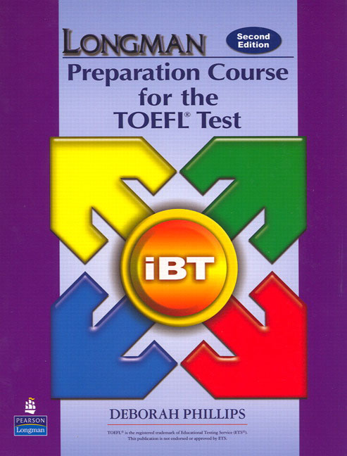 The Longman Preparation Course for the TOEFL® Test: iBT, Second Edition