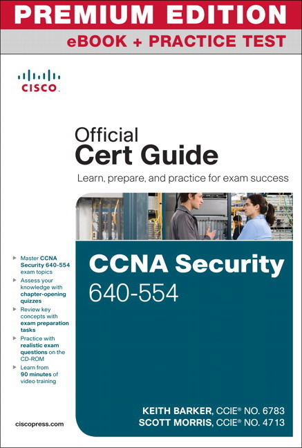 Pearson education ccna security 640 554 official cert guide ccna security 640 554 official cert guide premium edition ebook and practice test fandeluxe Gallery