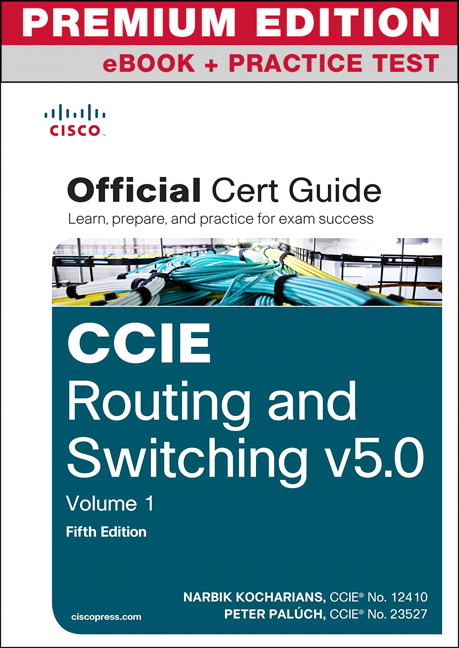 Pearson education ccie routing and switching v50 official cert ccie routing and switching v50 official cert guide vol 1 premium edition ebook fandeluxe Gallery