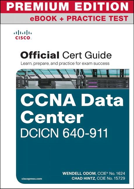 pearson education ccna data center dcicn 640 911 official cert rh pearsoned co uk CCNA Exam Questions Cisco CCNA Certification
