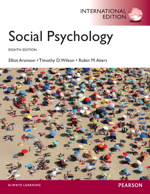 Social psychology, eighth edition elliot aronson | timothy d.