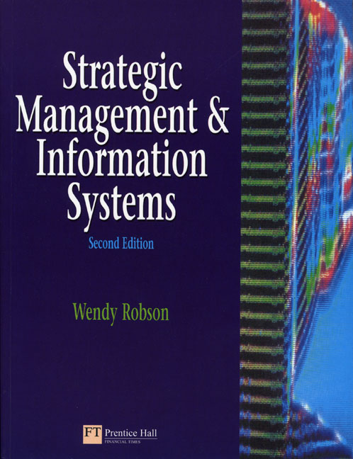 strategic management and information systems The significance of management information systems for enhancing strategic and tactical 461 planning r gest tecn sist inf / jistem journal of information systems and technology management, brazil.