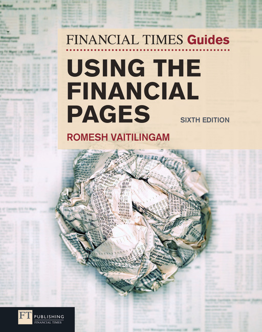 FT Guide to Using the Financial Pages (6th Edition) (Financial Times Guides) Romesh Vaitilingam
