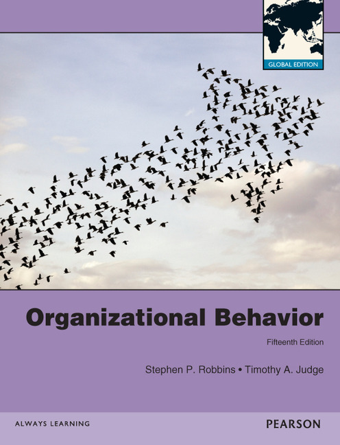Organizational Behavior, 16th Edition