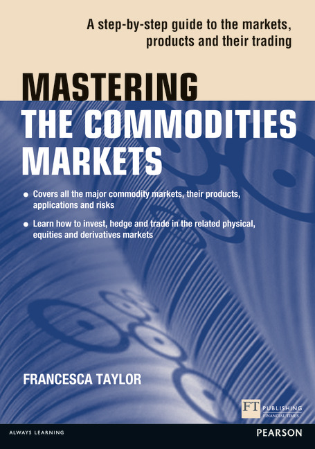 Pearson Education - Mastering the Commodities Markets