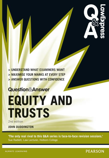 equity and trusts problem questions Equity and trusts: a problem-based approach creates a fresh approach to learning through the use of integrated realistic case studies  routledge questions.