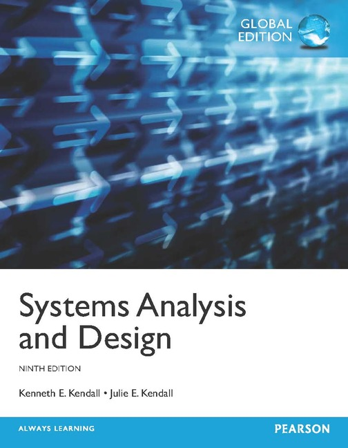 Systems Analysis and Design, 9th Global Edition