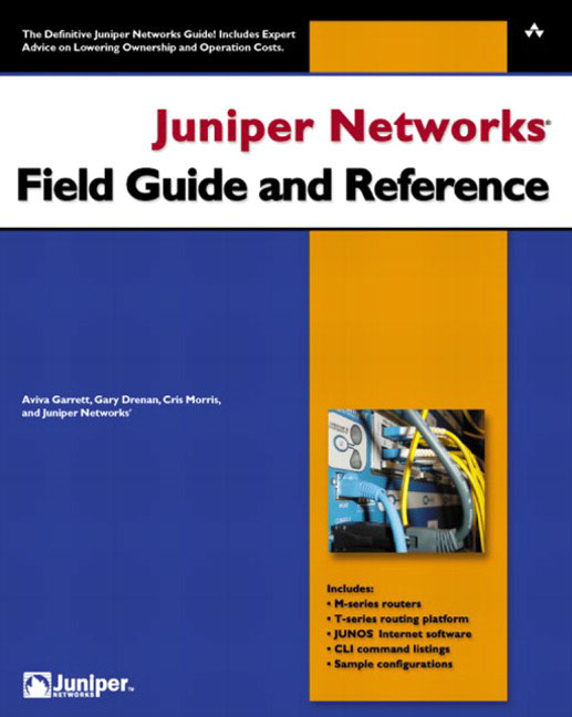 Pearson Education - Juniper Networks Field Guide and Reference