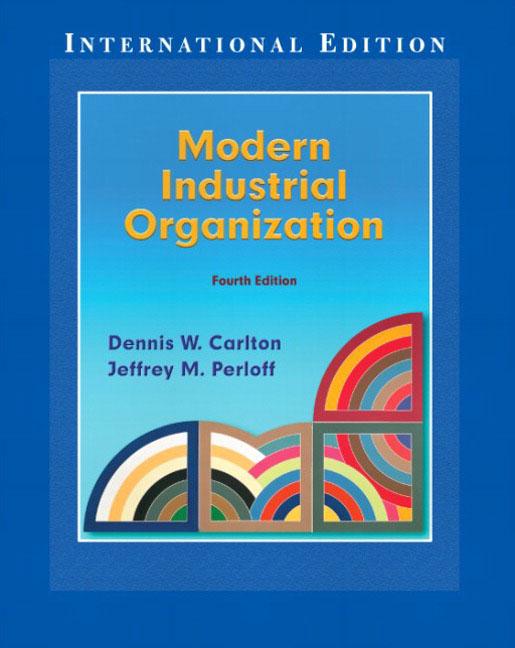 Carlton and perloff modern industrial organization