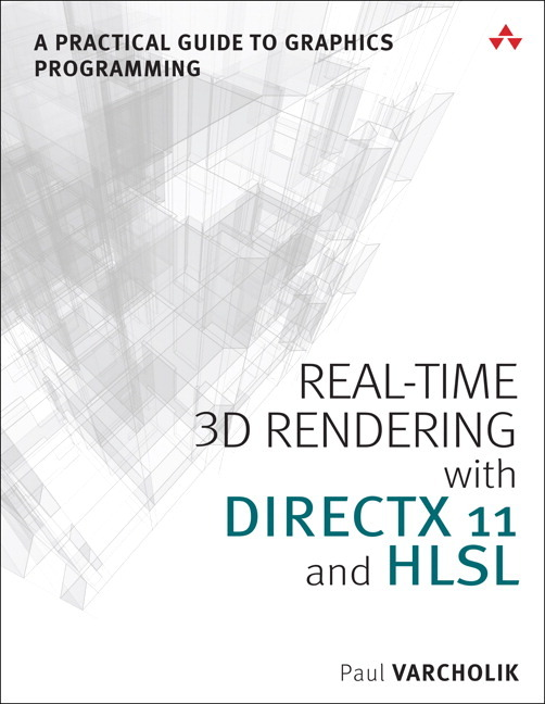 Pearson Education - Real-Time 3D Rendering with DirectX and HLSL