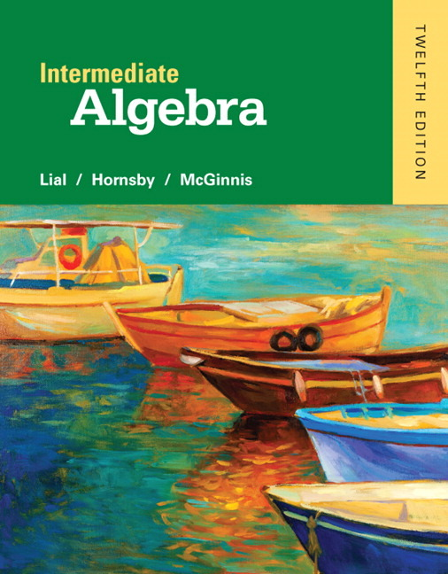 Intermediate Algebra by John E. Hornsby, Terry McGinnis and Margaret L. Lial (20