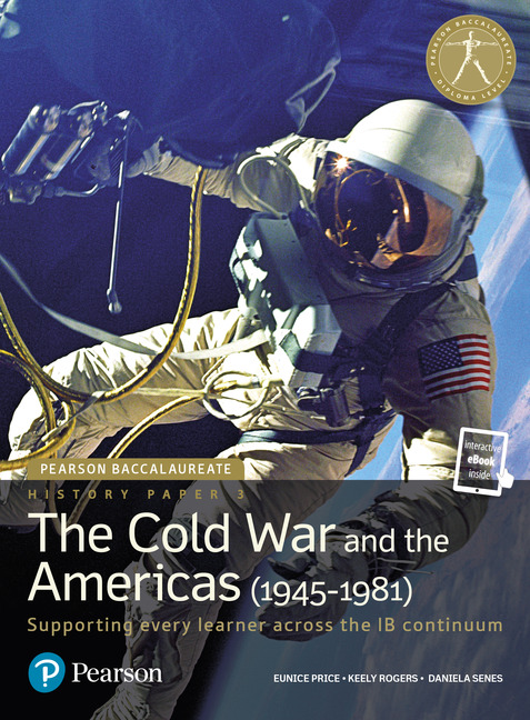 Pearson Baccalaureate History Paper 3: The Cold War and the Americas (1945-1981)