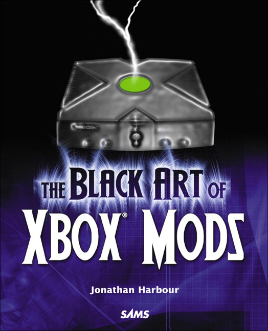 Pearson Education - Black Art of Xbox Mods, The