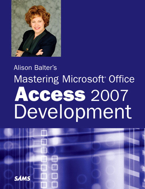 Mastering Microsoft Office Access 2007 Development