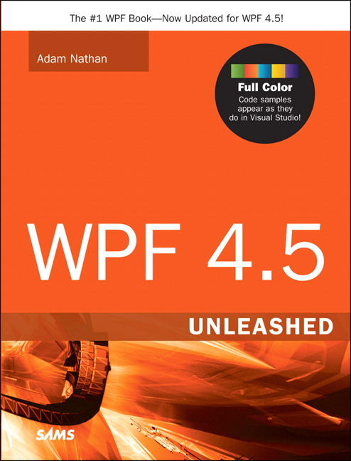 Pearson Education - WPF 4 5 Unleashed