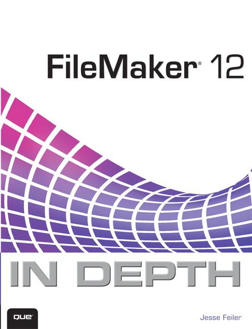 Pearson Education - FileMaker 12 In Depth