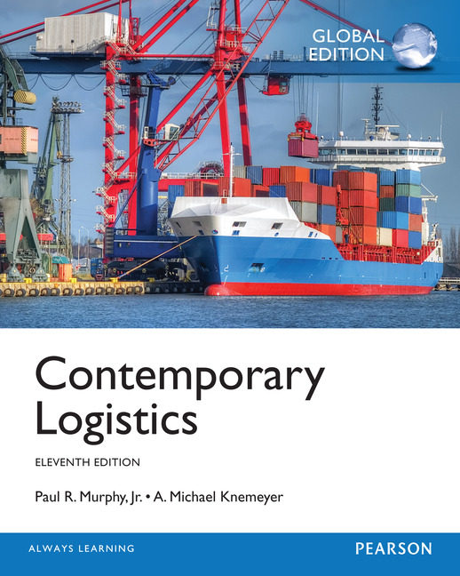 contemporary logistics For undergraduate and graduate courses in logistics this market-leading text explores modern logistics from a managerial perspective characterized by geopolitical tensions in various parts of the world, steadily increasing trade among countries and across continents, supply chain vulnerabilities.