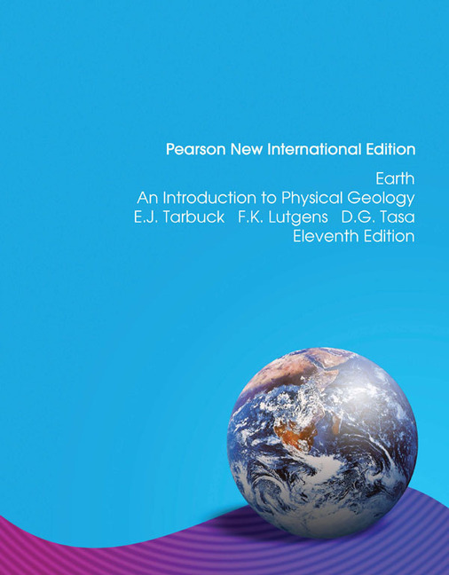 Earth An Introduction to Physical Geology (12th Edition) eBook