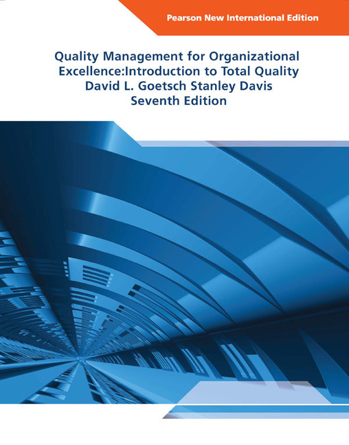 quality management for organizational excellence introduction to total quality 6th ed The introduction and the use of the quality management systems in educational organisations will be outlined keywords quality management, process orientation, integrative management, kaizen business process reengineering (bpr), six sigma, total quality management (tqm) iso 9000:2000ff, efqm excellence.