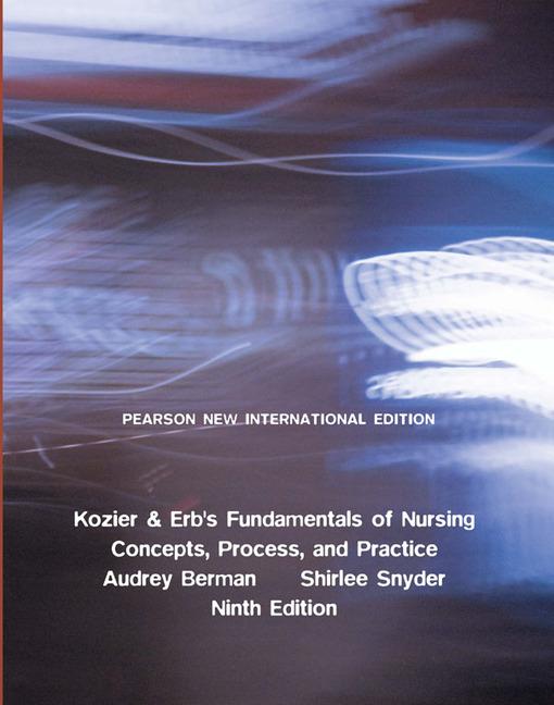 Kozier & Erb's Fundamentals of Nursing (9th Edition ...