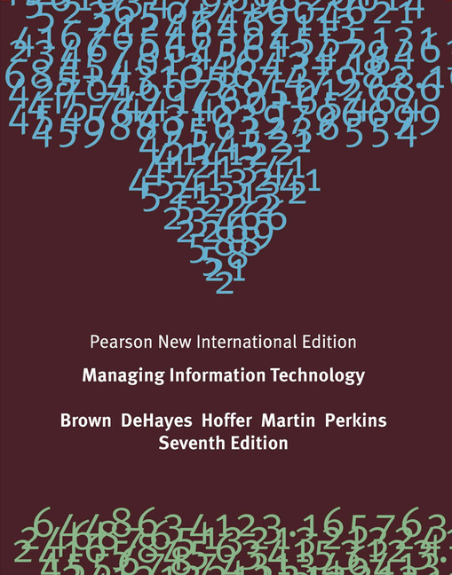 Managing information technology 7th edition case studies