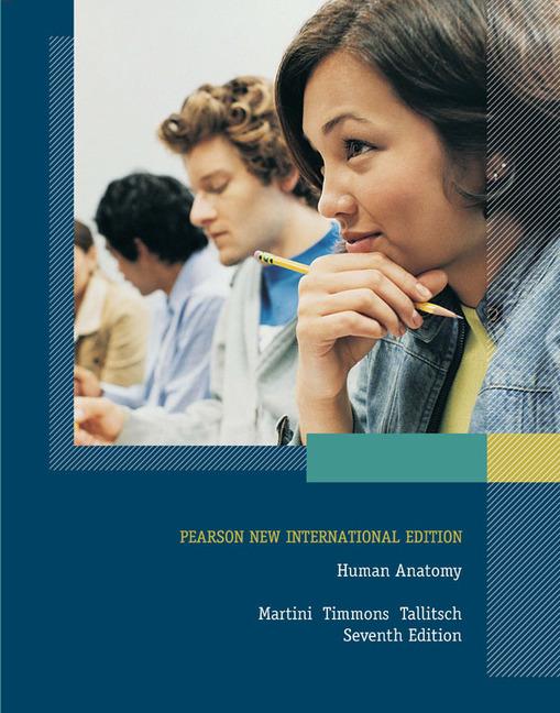 Pearson Education Human Anatomy Pearson New International Edition