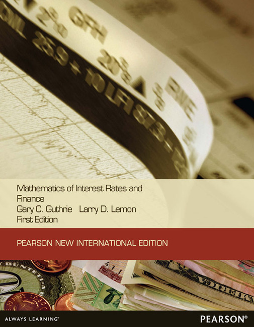 Pearson education mathematics of interest rates and finance mathematics of interest rates and finance pearson new international edition fandeluxe Image collections