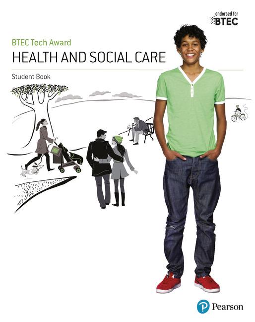 BTEC Tech Award Health and Social Care Student Book
