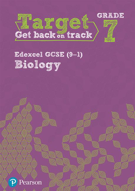 Target Grade 7 Edexcel GCSE (9-1) Biology Intervention Workbook