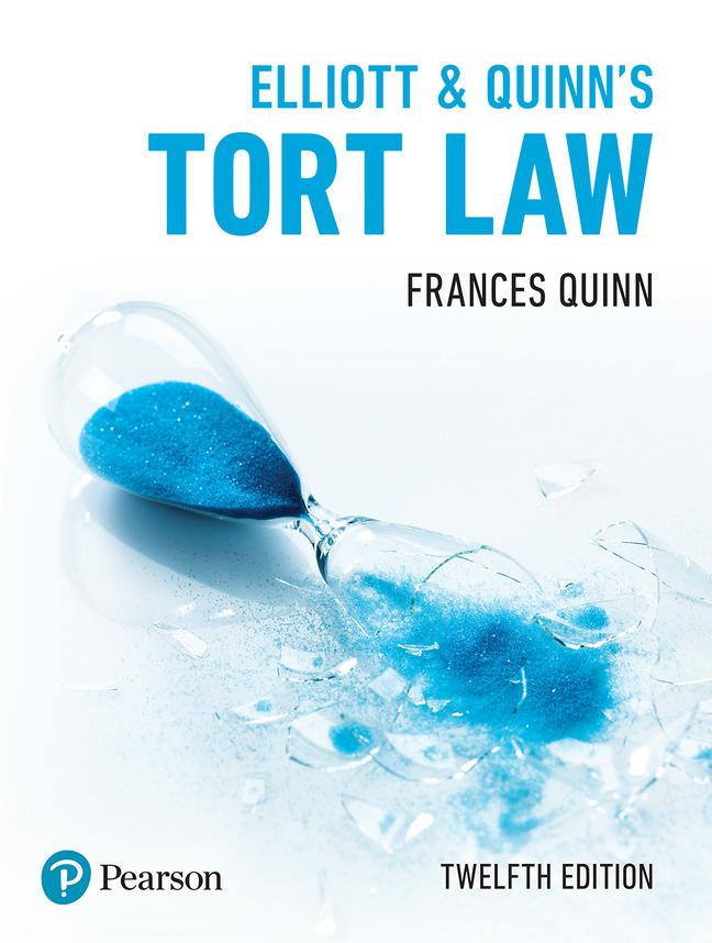 Pearson Education - Elliott & Quinn's Tort Law