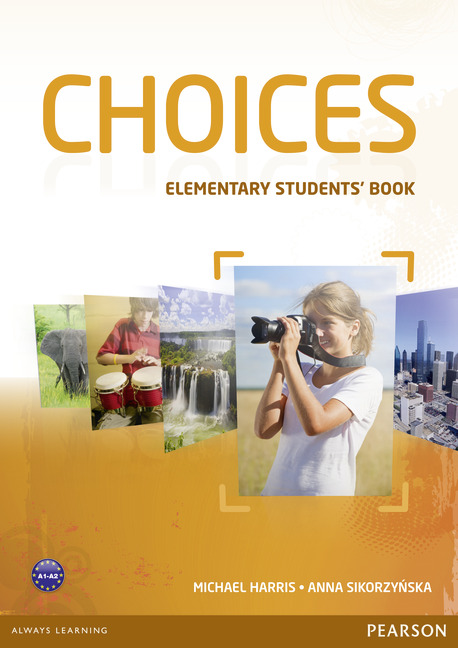 Pearson Education - Choices Elementary Students' Book