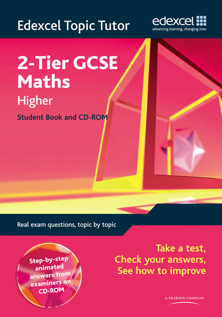 Edexcel Topic Tutor: 2-tier GCSE Maths Higher Student Book & CD-ROM