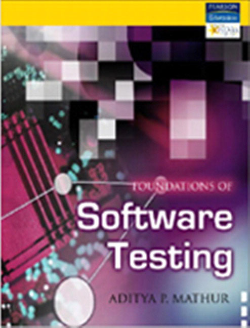 Foundations of Software Testing Aditya Mathur