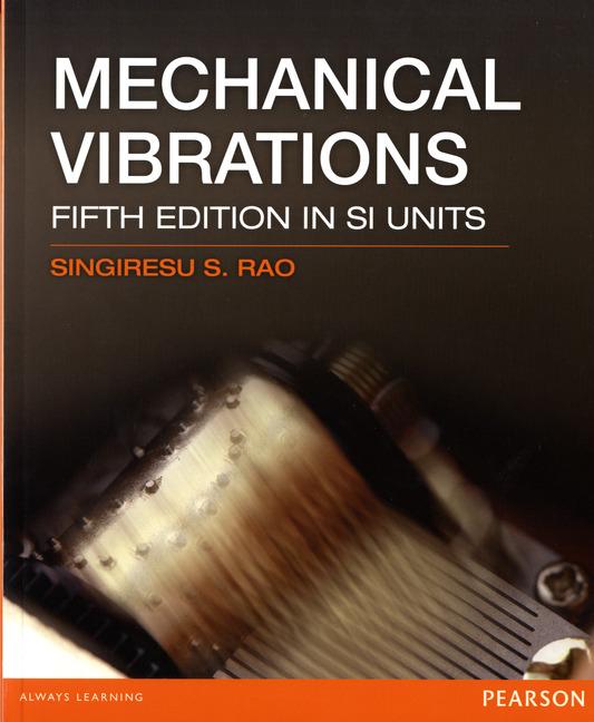 Pearson Education - Mechanical Vibrations SI 5/E