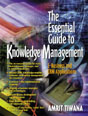Essential Guide to Knowledge Management, The