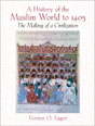 History of the Muslim World to 1405, A