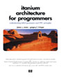 Itanium Architecture for Programmers