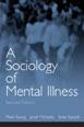 Sociology of Mental Illness, A