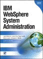 IBM� WebSphere� System Administration