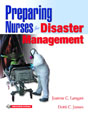 Preparing Nurses for Disasters Management