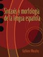 Sintaxis y morfología de la lengua española