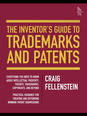 Inventor's Guide to Trademarks and Patents, The