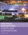 Planning and Management of Meetings, Expositions, Events and Conventions