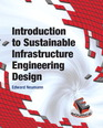 Introduction to Sustainable Infrastructure Engineering Design
