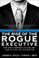 Rise of the Rogue Executive, The