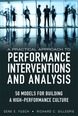 Practical Approach to Performance Interventions and Analysis, A