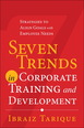 Seven Trends in Corporate Training and Development