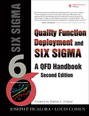 Quality Function Deployment and Six Sigma, Second Edition (paperback)
