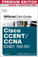 CCENT/CCNA ICND1 100-101 Official Cert Guide Premium Edition eBook and Practice Test
